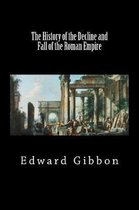 The History of the Decline and Fall of the Roman Empire (Vol I) (Black Label Edition)