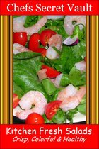 Kitchen Fresh Salads: Crisp, Colorful & Healthy