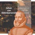 Johan van Oldenbarnevelt (1547-1619). Vormgever van de Republiek