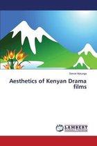 Aesthetics of Kenyan Drama Films