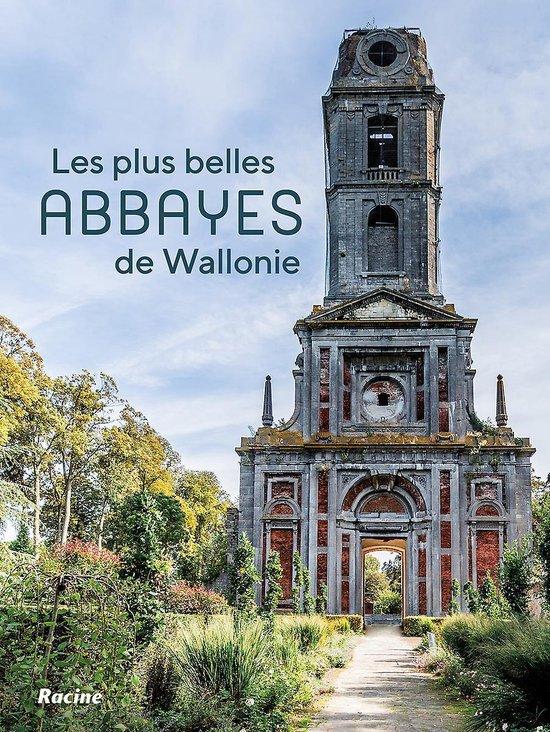 Les plus belles abbayes de Wallonie