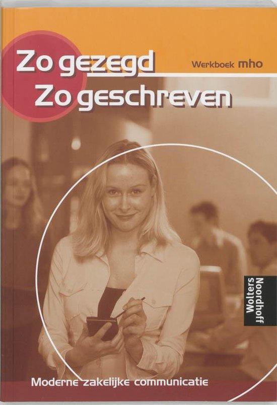 Zo Gezegd, Zo Geschreven / Mho / Deel Werkboek - P. van Isselt |