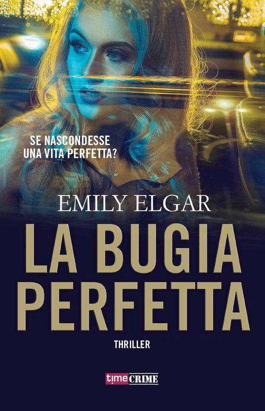 Boek cover La bugia perfetta van Emily Elgar (Onbekend)