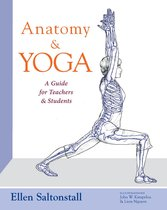 Omslag Anatomy and Yoga: A Guide for Teachers and Students