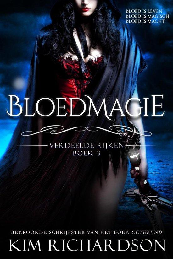 Verdeelde Rijken - Bloedmagie - Kim Richardson |