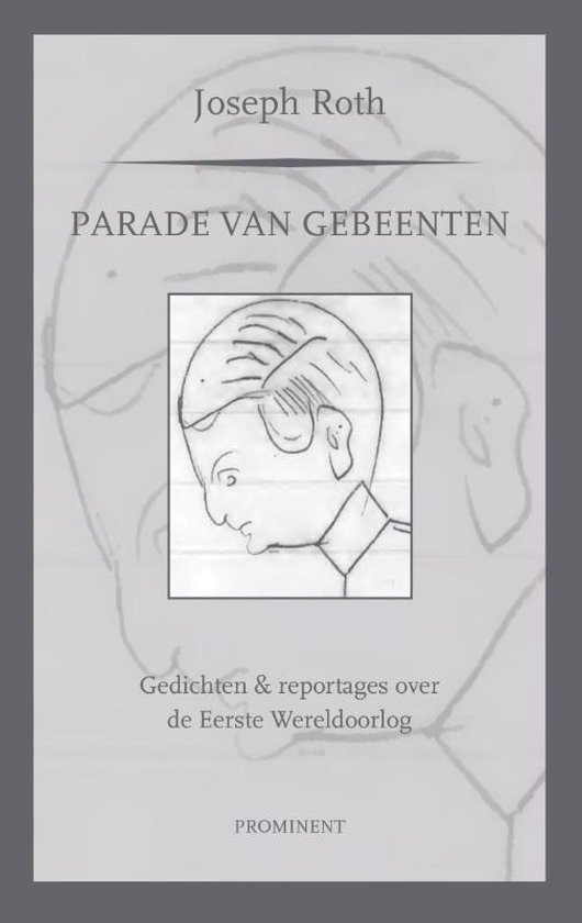 Prominent-reeks 20 - Parade van gebeenten - Joseph Roth pdf epub