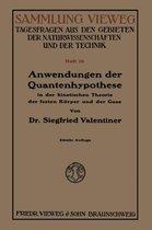 Anwendungen Der Quantenhypothese in Der Kinetischen Theorie Der Festen Koerper Und Der Gase in Elementarer Darstellung