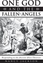 One God and the Fallen-Angels
