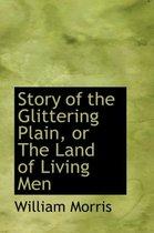 Story of the Glittering Plain, or the Land of Living Men
