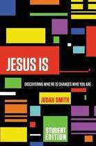 Jesus Is Student Edition