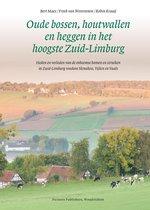 Oude bossen, houtwallen en heggen in het hoogste Zuid-Limburg