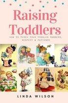 Raising Toddlers