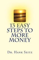 13 Easy Steps to More Money