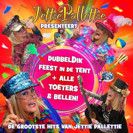 Dubbeldik Feest In De Tent & Alle