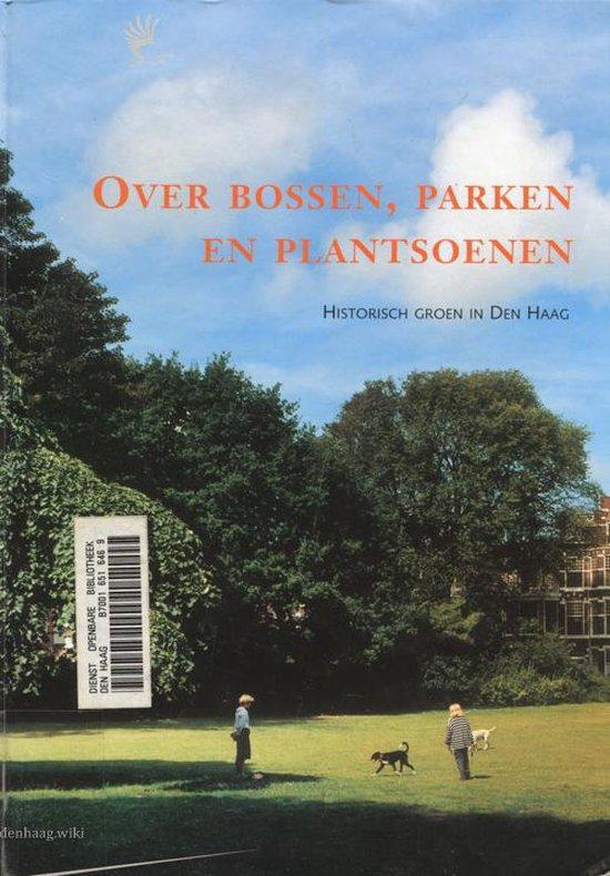 Over bossen, parken en plantsoenen