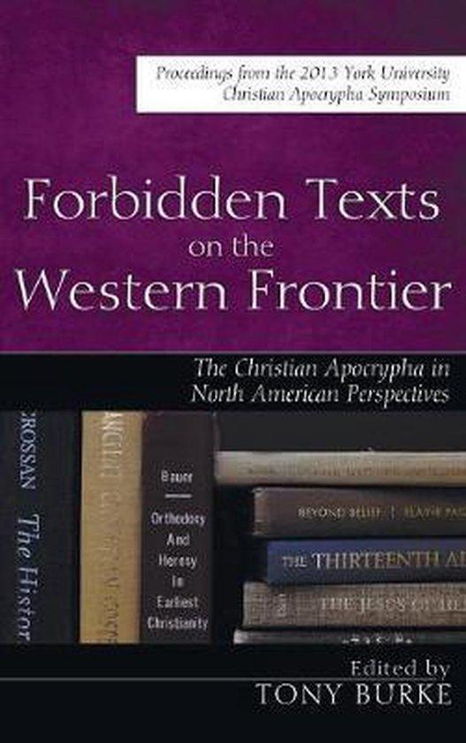 Boek cover Forbidden Texts on the Western Frontier van Burke, Tony (Hardcover)