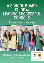 A School Board Guide to Leading Successful Schools