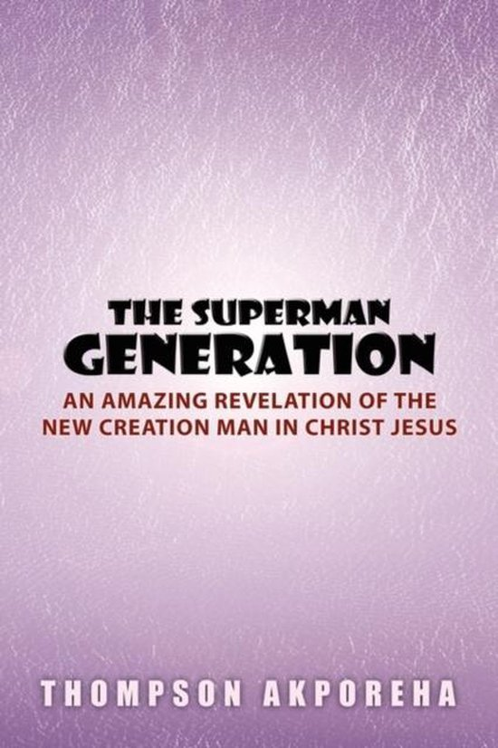 The Superman Generation