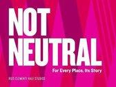 Not Neutral