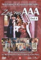 Zeg 'ns AAA - Deel 1