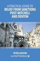 A Practical Guide to Striking Out and Relief from Sanctions Post-Mitchell and Denton