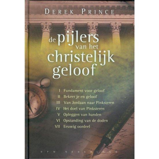 Pijlers van het christelijk geloof - Prince, D.  