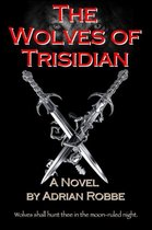The Wolves of Trisidian