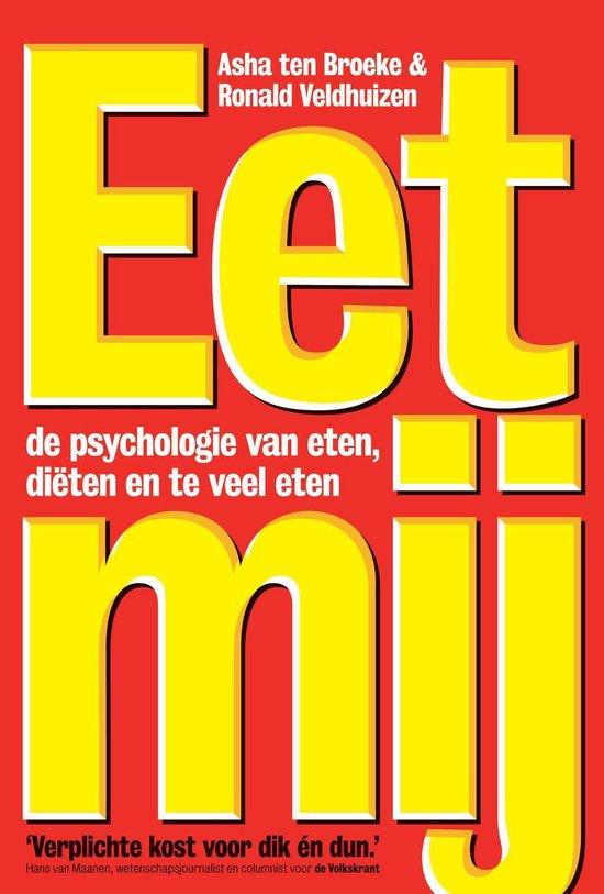 Boek cover Eet mij van Asha ten Broeke (Onbekend)