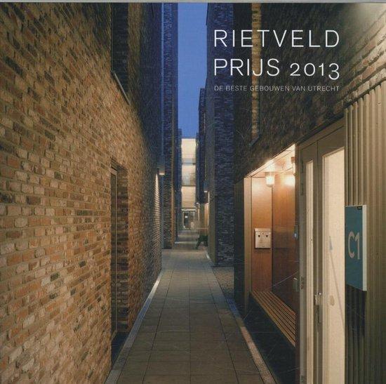 Rietveldprijs 2013 - Peter Paul Witsen  