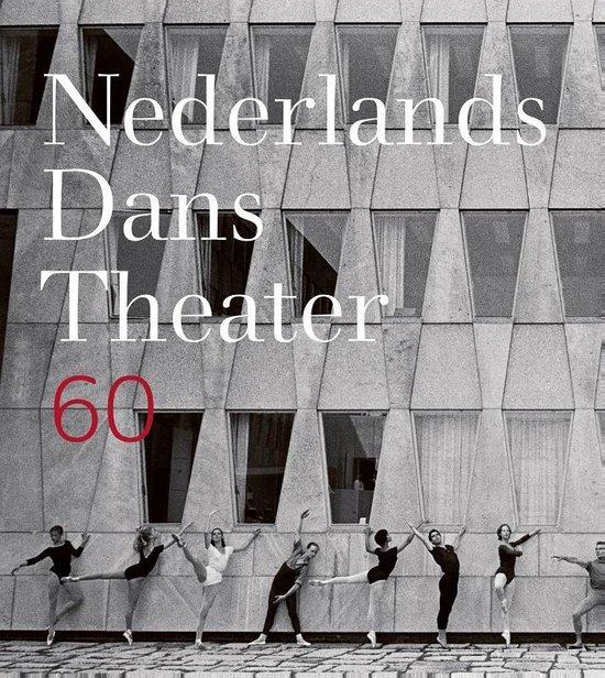 Nederlands Dans Theater 60 - Waanders en de Kunst Publishers |