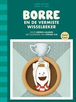 De Gestreepte Boekjes groep 5 juni -   Borre en de vermiste wisselbeker