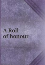 A Roll of Honour