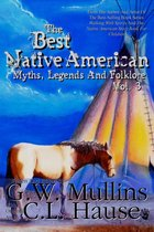 The Best Native American Myths, Legends, and Folklore Vol. 3