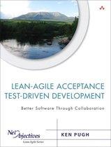 Lean-Agile Acceptance Test-Driven Development