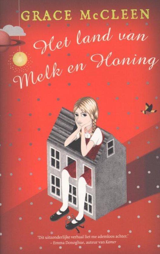Het land van melk en honing - Grace Mccleen | Readingchampions.org.uk