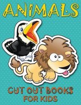 Animals (Cut Out Books for Kids)