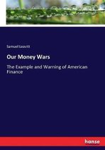 Our Money Wars