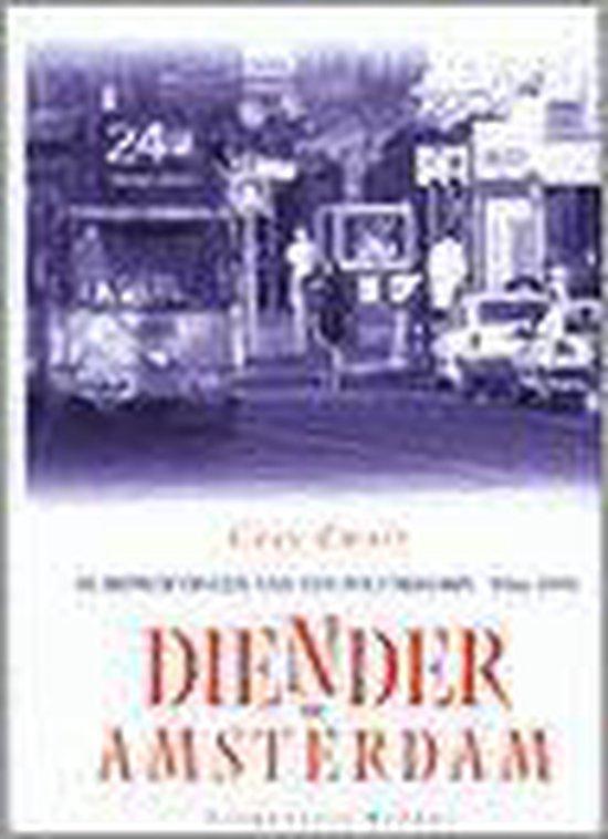 Diender In Amsterdam - C.J. Zwart |