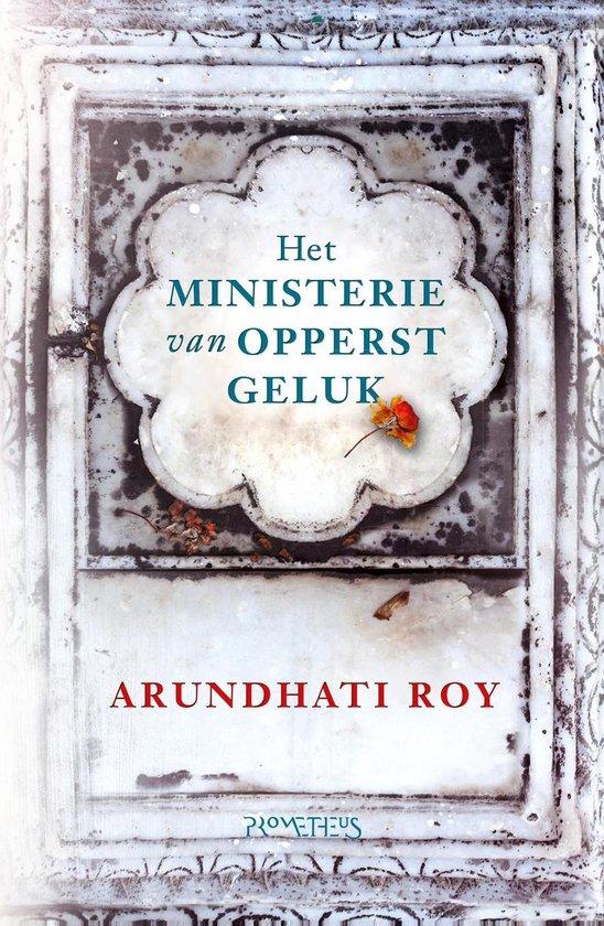 Het ministerie van opperst geluk - Arundathi Roy |