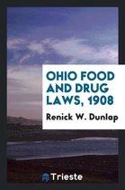 Ohio Food and Drug Laws, 1908