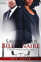 Saving Her Billionaire