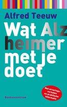Wat... met je doet  -   Wat Alzheimer met je doet