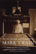 The Art, Humor, and Humanity of Mark Twain