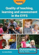 Quality of Teaching, Learning and Assessment in the EYFS