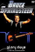 Bruce Springsteen - Glory Days - Live In Concert