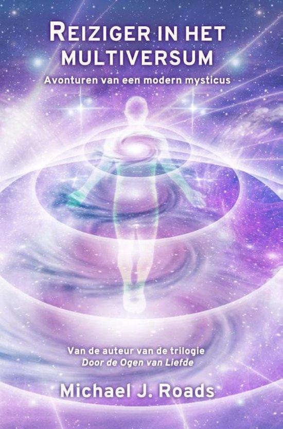 Reiziger in het multiversum - Michael J. Roads |