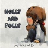 Holly and Polly
