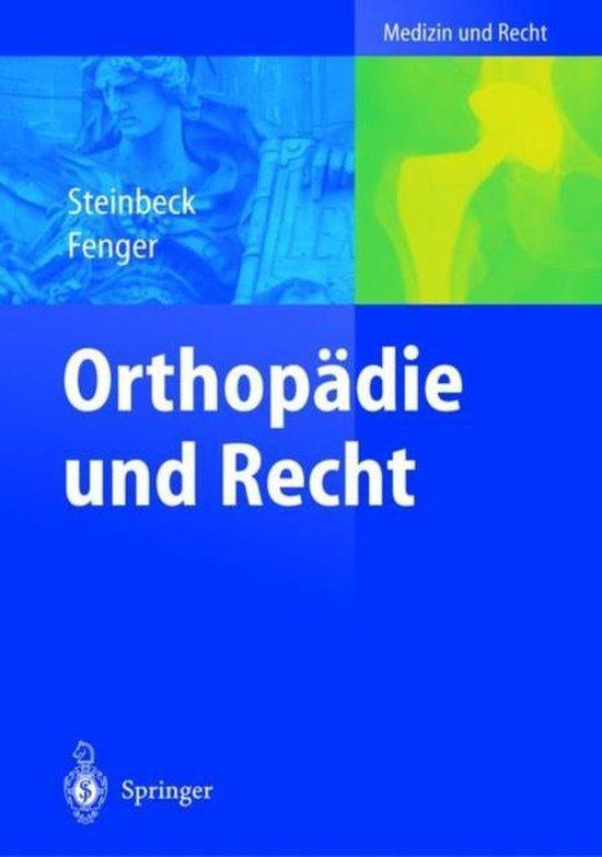 Orthopadie Und Recht