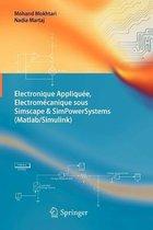 Electronique Appliquee, Electromecanique Sous Simscape & Simpowersystems (Matlab/Simulink)