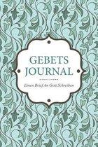 Gebets-Journal - Einen Brief an Gott Schreiben